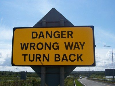 Danger Wrong Way Turn Back
